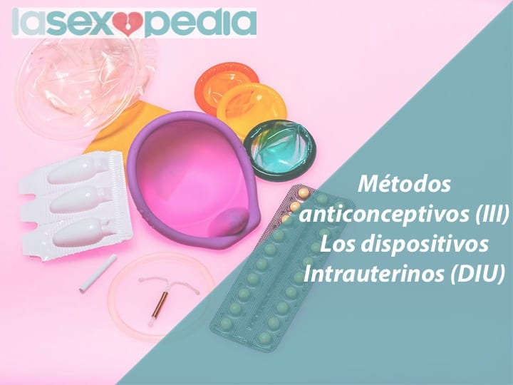 anticonceptivos dispositivos intrauterinos diu